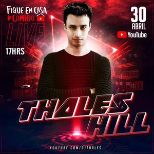 Live Party Thales Hill