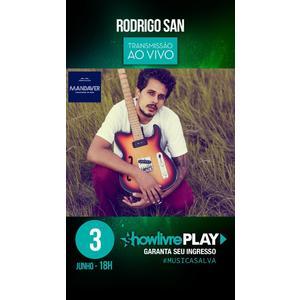 Rodrigo San faz live para a plataforma ShowLivrePlay
