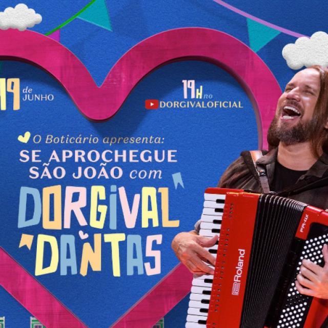 O Boticário apresenta Dorgival Dantas