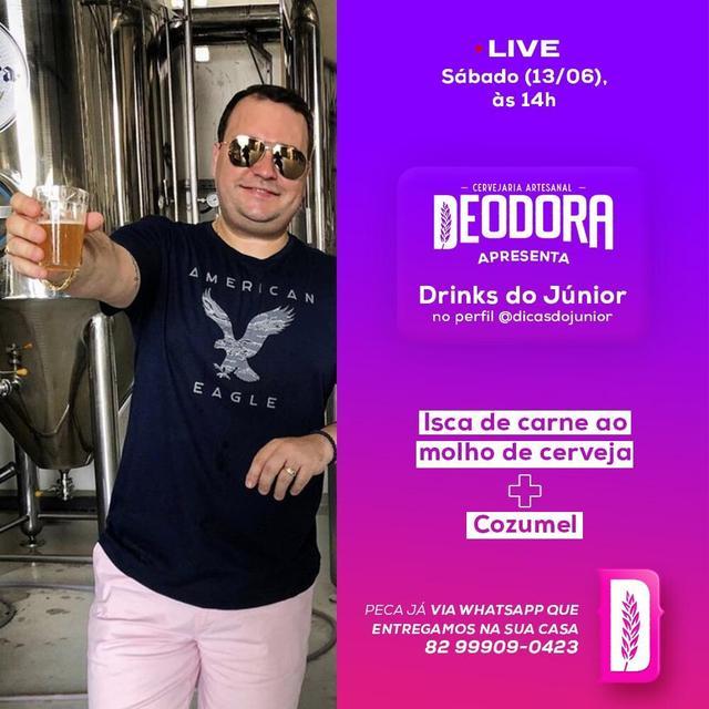 Drinks do Júnior –  Deodora