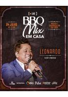 Leonardo, Bruno e Marrone, Os Parazim, Edson e Hudson - BBQ Mix em Casa
