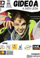 "Espetáculo: Gideoa ""A Gata Leoa"""