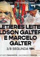Letieres Leite, Ldson Galter e Marcelo Galter