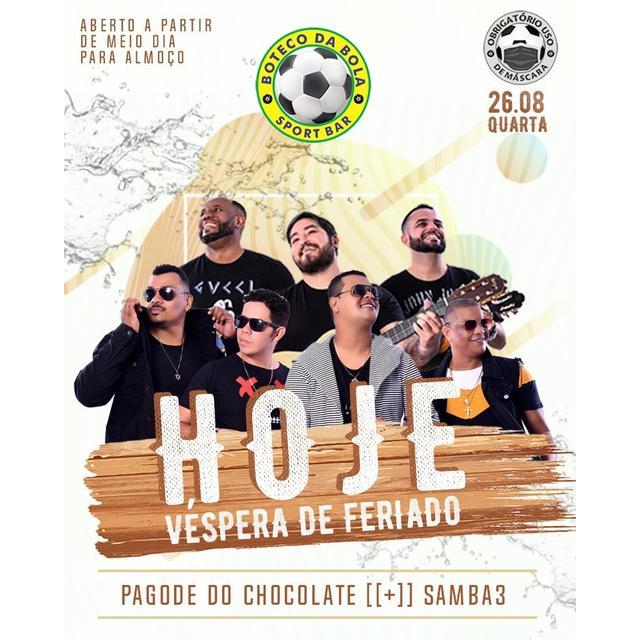 Pagode do Chocolate + Samba3