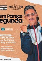 MC Balakinha, Boca de Forno, Dé Boy e Dj Pitão