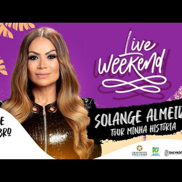 Live Weekend Solange Almeida