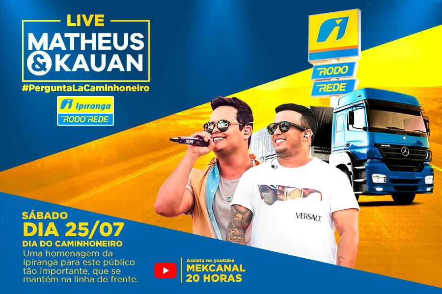 Ipiranga oferece live da dupla Matheus e Kauan em homenagem a caminhoneiros neste sábado, 25