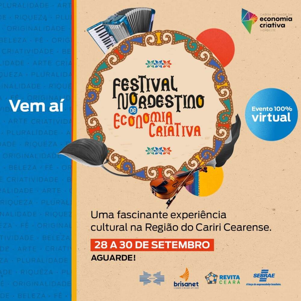 Festival Nordestino de Economia Criativa acontece de 28 a 30 de setembro; saiba como participar